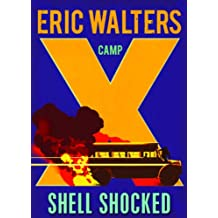 Camp X: Shell Shocked: Book 4