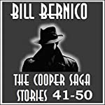 The Cooper Saga 05: Stories 41-50 | Bill Bernico