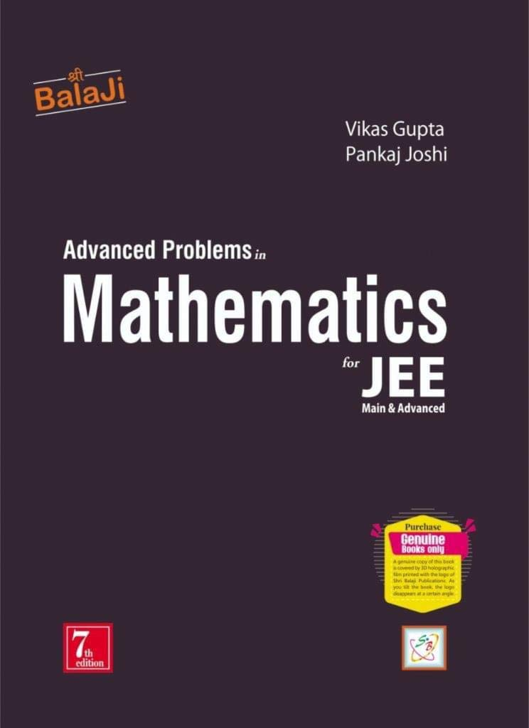 Advanced Problems in Mathematics for IIT-JEE -7/e, Session 2020-21