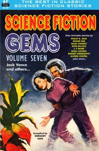 Science Fiction Gems, Volume Seven, Jack Vance and others ebook