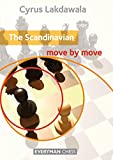 Scandinavian: Move By Move-Cyrus Lakdawala