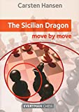 The Sicilian Dragon: Move By Move-Carsten Hansen