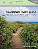 Professional Review Guide for the RHIA and RHIT Examinations, 2013 Edition (Schnering, Professional Review Guide f/ RHIA/ RHIT Exams)