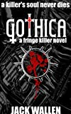 Gothica (Fringe Killer Book 2)
