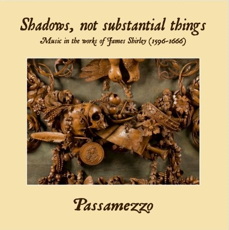 Shadows, Not substantial things: Music in the works of James Shirley - Johnson Tamsin