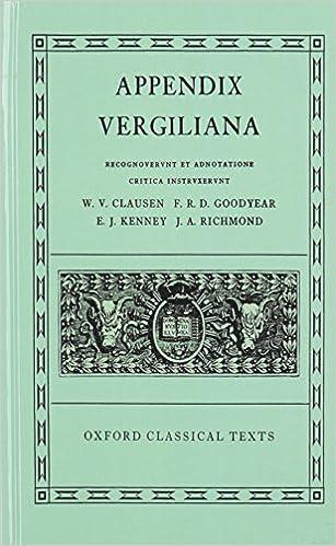 Appendix Vergiliana (Oxford Classical Texts): Amazon.es: W. V. ...