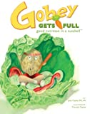 Gobey Gets Full, Judy Caplan, 1439219494
