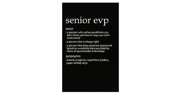 Amazon com: Senior Evp Profession Meaning Funny Gift