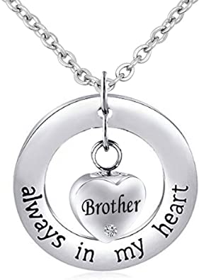 Charmsstory Brother Urn Necklace Cremation Jewelry For Ashes Always In My Heart Memorial Keepsake Necklace Amazon Com