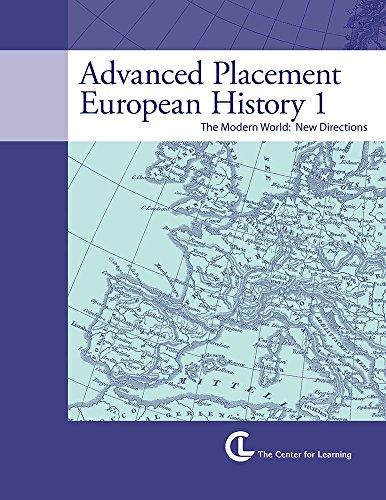 Advanced Placement European History 1: The Modern World - New Directions (Teacher Unit)