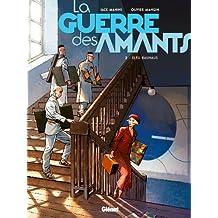La Guerre des Amants - Tome 02 : Bleu Bauhaus (French Edition)