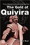 The Gold of Quivira, Anthony J. Barak, 0595006205
