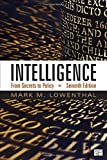 Intelligence; From Secrets to Policy 7th Edition