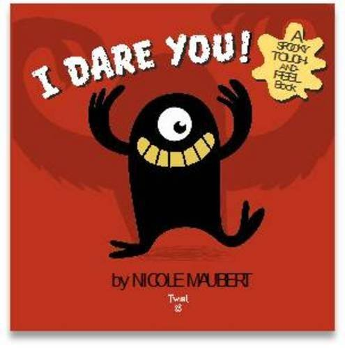 I Dare You! (Halloween Touch And Feel)