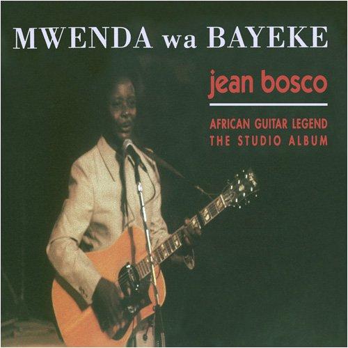 Mwenda Wa Bayeke by Rounder Records