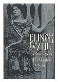 Elinor Wylie, Stanley Olson, 0803723164