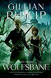 Wolfsbane: A Novel (Rebel Angel Series)