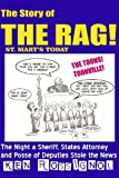 ST. MARY's TODAY --- the Story of the RAG! --- the Toons!, Ken Rossignol, 146633116X