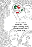 Relax and Color (Sport Coloring Book) Stress Relief Color - Travel Size: Cristiano Ronaldo .........: Lionel Messi, Neymar, The Rock, David Beckham, ... Ricardo Kaka, Mesut Ozil, Sachin Tendulkar