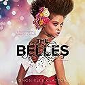 The Belles Hörbuch von Dhonielle Clayton Gesprochen von: Rosie Jones