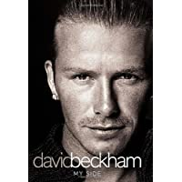 David Beckham: My Side - The Autobiography