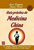 Guia Practica de Medicina China, Yves Requena and Marie Borrel, 8499172512