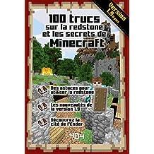 100 trucs sur la redstone et les secrets de Minecraft (French Edition)