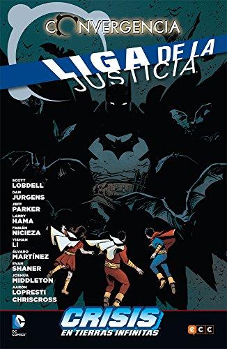 Descargar Libro Liga De La Justicia Converge En Crisis En Las Tierras Infinitas Scott Lobdell