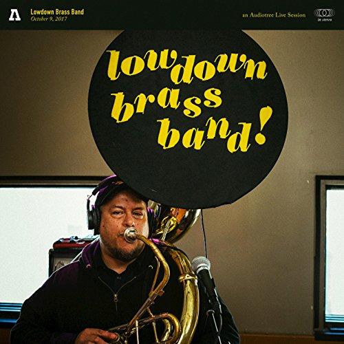 Lowdown Brass Band - Lowdown Brass Band on Audiotree Live
