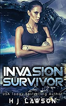 Invasion Survivor: First Contact Young Adult Adventure (Golden Aura Book 1) by [Lawson, H.J.]