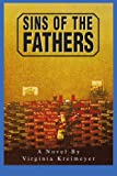 Sins of the Fathers, Virginia Kreimeyer, 0595278728