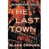 The Last Town (Wayward Pines)