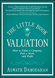 The Little Book of Valuation: How to Value a Company, Pick a Stock and Profit (Little Books. Big Profits) (English…