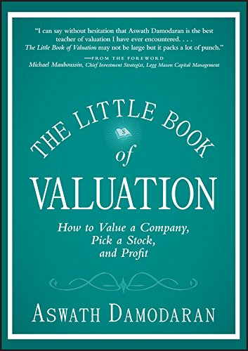 The Little Book of Valuation: How to Value a