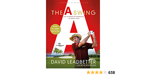 A Swing: The Alternative Approach to Great Golf: Amazon.es ...