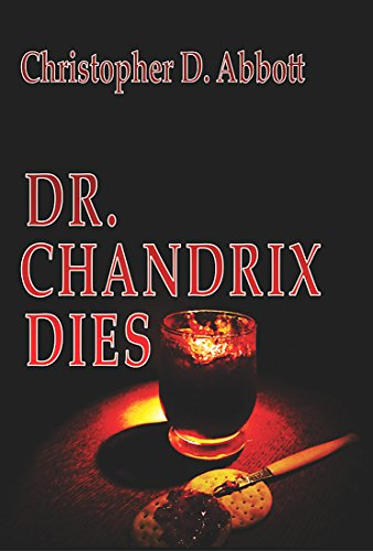 Book: Dr Chandrix Dies (The 'Dies' Trilogy Book 2) by Christopher D. Abbott