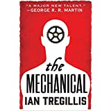 The Mechanical (The Alchemy Wars, 1)
