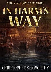 In Harm's Way (A John Paul Jones Adventure)