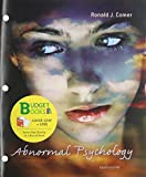 Abnormal Psychology (Loose Leaf), Portal Access Card, Improving Mind and Brain Reader, and Scientific American Reader for Comer, Comer, Ronald J. and Scientific American Staff, 1464128758