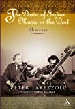 The Dawn of Indian Music in the West, Lavezzoli, Peter and Lavezzoli, 0826418155
