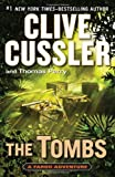 By Clive Cussler The Tombs: A Fargo Adventure (1st)