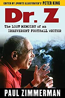 Book Cover: Dr. Z: The Lost Memoirs of an Irreverent Football Writer