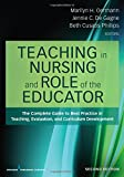 img - for Teaching in Nursing and Role of the Educator, Second Edition: The Complete Guide to Best Practice in Teaching, Evaluation, and Curriculum Development book / textbook / text book