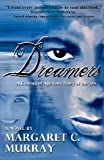 Dreamers, Margaret C. Murray, 0979357314