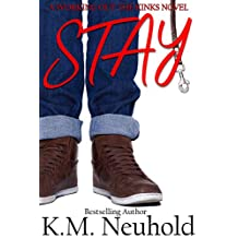Stay (Working Out The Kinks Book 1)