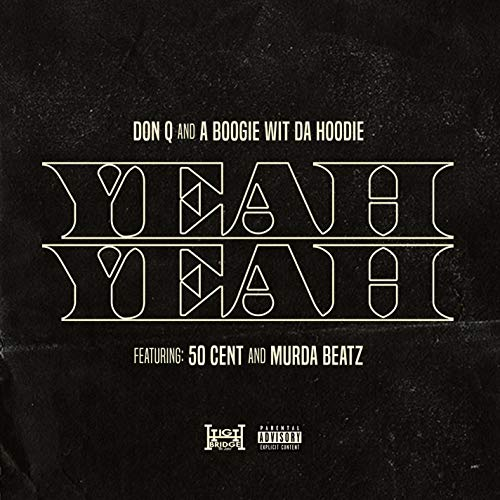 Yeah Yeah (feat. 50 Cent and M...