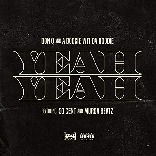 Don Hoody - Yeah Yeah (feat. 50 Cent and Murda Beatz) [Explicit]