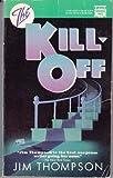 The Kill-Off, Jim Thompson, 0445405724