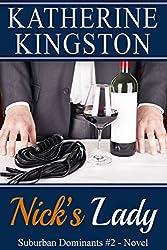 Nick's Lady (Suburban Dominants Book 2)