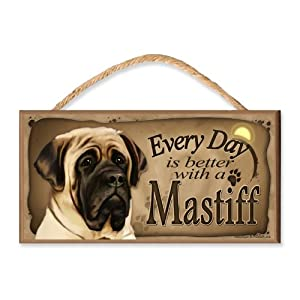 Every Day is Better with an English Mastiff Wooden Dog Sign/Plaque Featuring The Art of S. Rogers 1